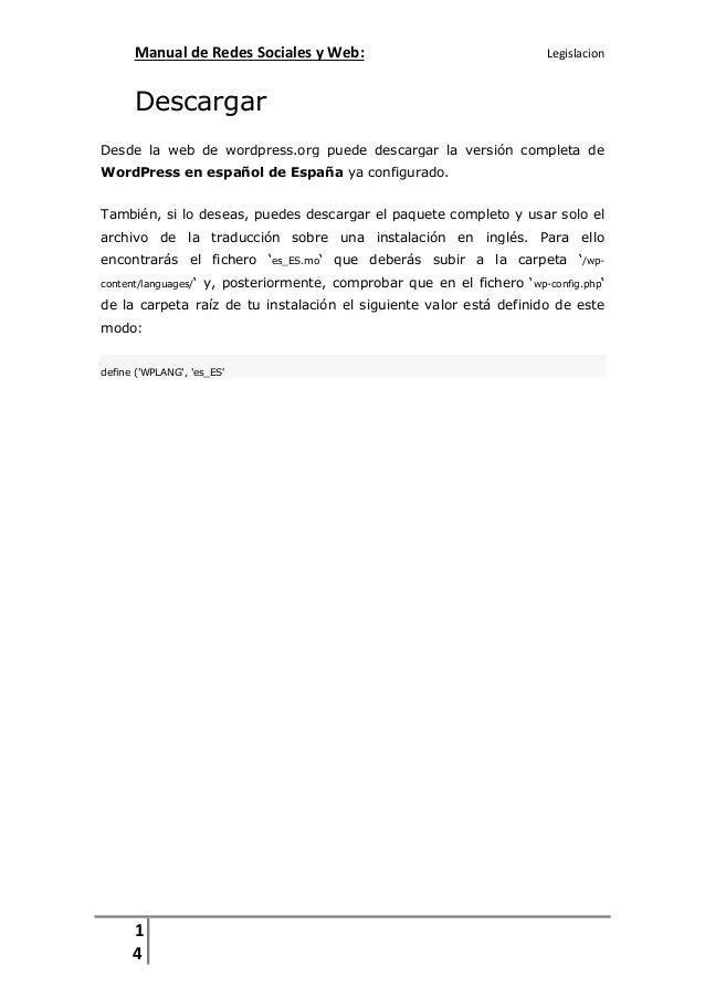 Manual de Redes Sociales y Web:  Legislacion  Descargar Desde la web de wordpress.org puede descargar la versión completa ...