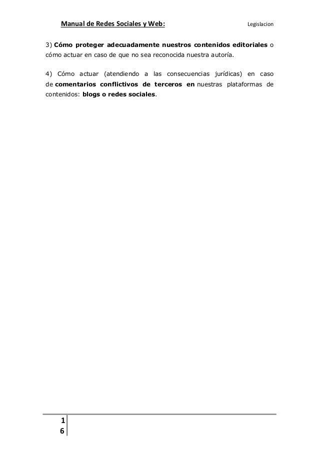 Manual de Redes Sociales y Web:  Legislacion  3) Cómo proteger adecuadamente nuestros contenidos editoriales o cómo actuar...