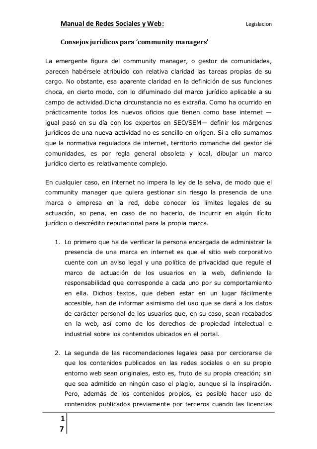Manual de Redes Sociales y Web:  Legislacion  Consejos jurídicos para 'community managers' La emergente figura del communi...