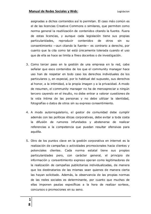 Manual de Redes Sociales y Web:  Legislacion  asignadas a dichos contenidos así lo permitan. El caso más común es el de la...