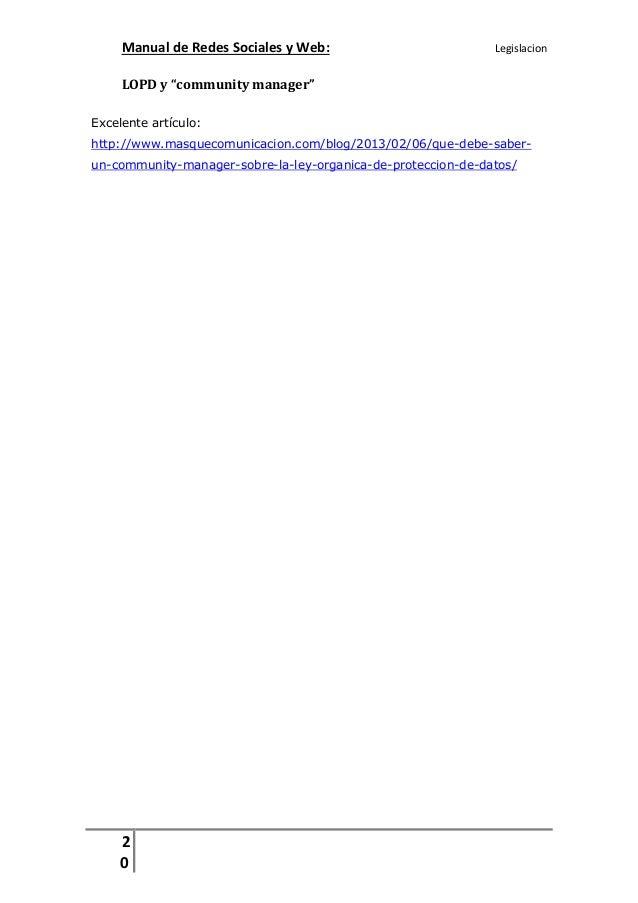 """Manual de Redes Sociales y Web:  Legislacion  LOPD y """"community manager"""" Excelente artículo: http://www.masquecomunicacion..."""