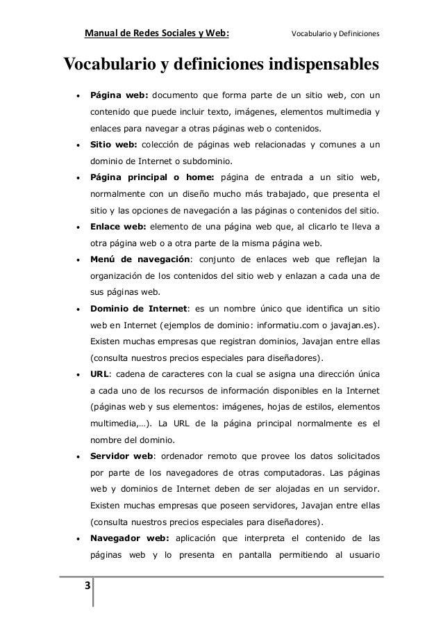 Manual de Redes Sociales y Web:  Vocabulario y Definiciones  Vocabulario y definiciones indispensables   Página web: docu...