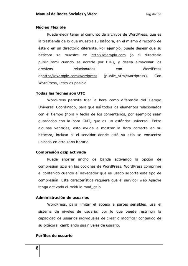 Manual de Redes Sociales y Web:  Legislacion  Núcleo Flexible Puede elegir tener el conjunto de archivos de WordPress, que...