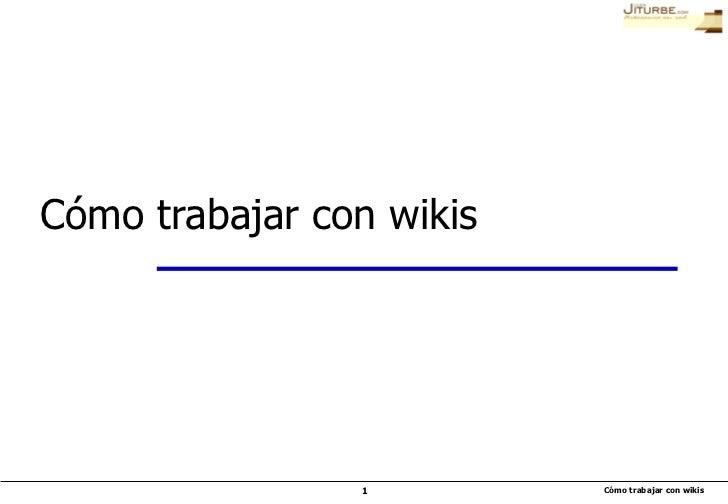 Cómo trabajar con wikis