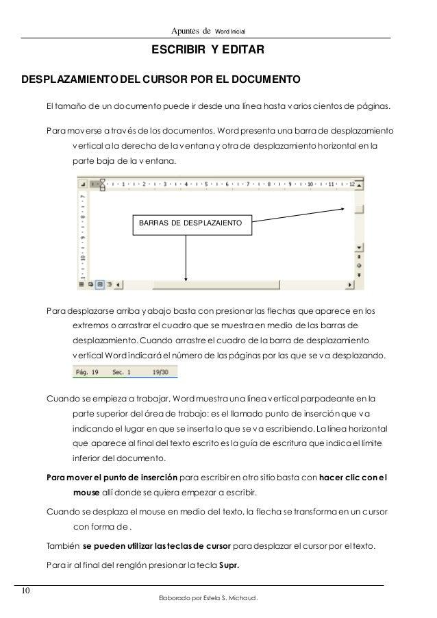 Apuntes de Word Inicial  BARRAS DE DESPLAZAIENTO  Elaborado por Estela S. Michaud.  10  ESCRIBIR Y EDITAR  DESPLAZAMIENTO ...