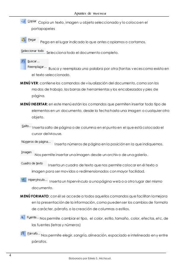 Apuntes de Word Inicial  Elaborado por Estela S. Michaud.  4  Copia un texto, imagen u objeto seleccionado y lo coloca en ...