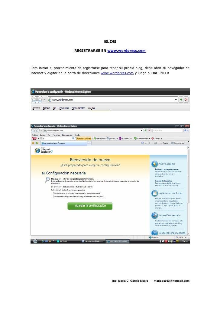 BLOG                             REGISTRARSE EN www.wordpress.com    Para iniciar el procedimiento de registrarse para ten...