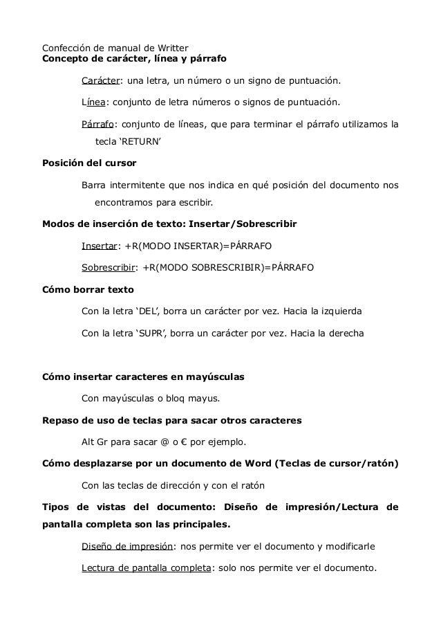Confección de manual de Writter Concepto de carácter, línea y párrafo Carácter: una letra, un número o un signo de puntuac...