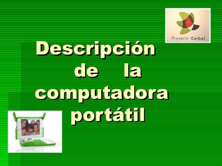 Descripción  de  la computadora  portátil