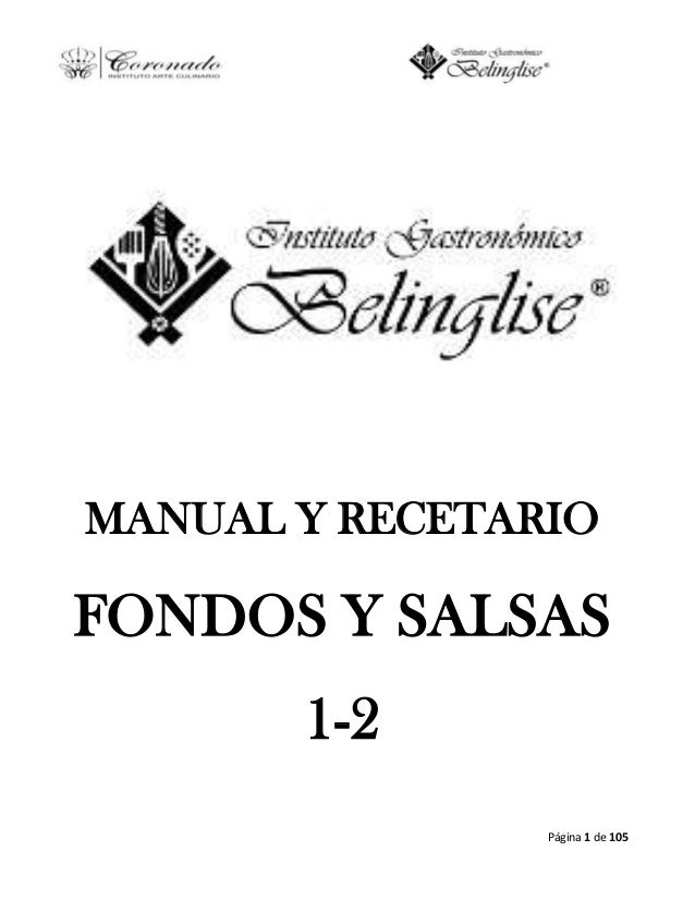 Página 1 de 105MANUAL Y RECETARIOFONDOS Y SALSAS1-2