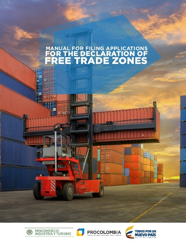 FOR THE DECLARATION OF MANUAL FOR FILING APPLICATIONS FREE TRADE ZONES