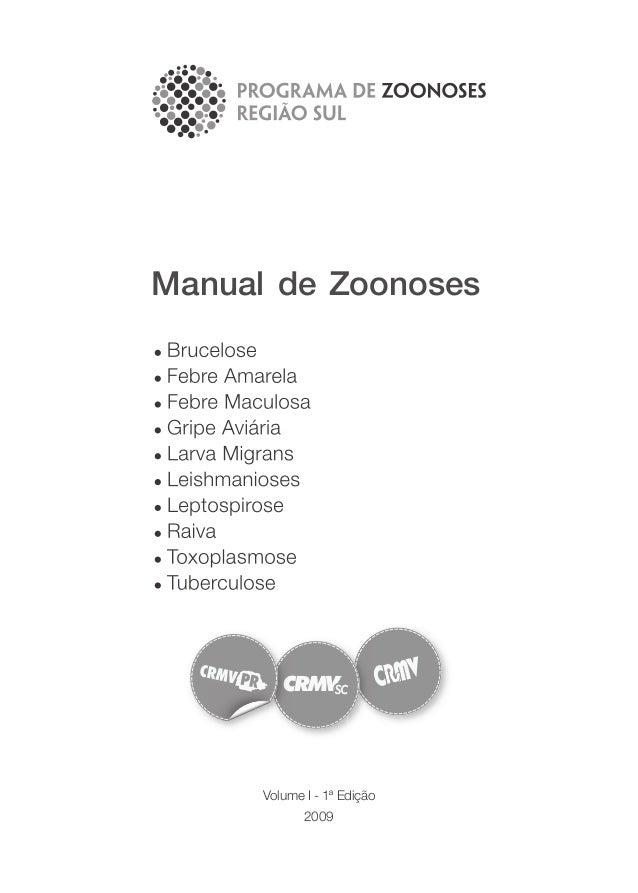Volume I - 1ª Edição 2009 Manual de Zoonoses