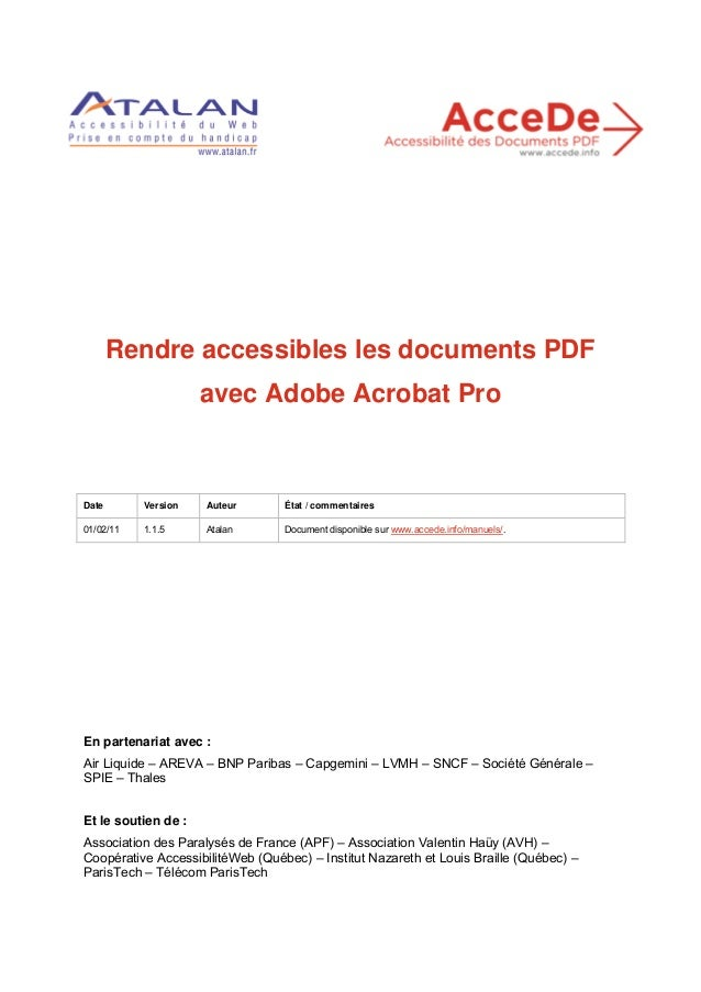Rendre accessibles les documents PDF avec Adobe Acrobat Pro  Date  Version  Auteur  État / commentaires  01/02/11  1.1.5  ...