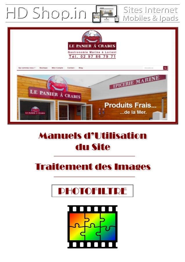 Manuels d'Utilisation du Site Traitement des Images PHOTOFILTRE