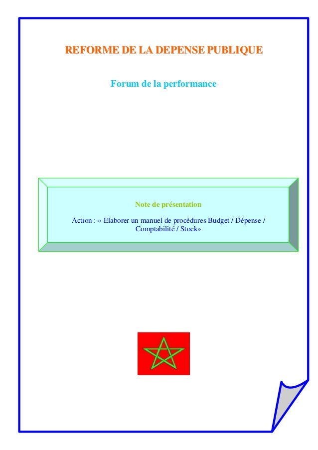 RREEFFOORRMMEE DDEE LLAA DDEEPPEENNSSEE PPUUBBLLIIQQUUEE Forum de la performance Note de présentation Action : « Elaborer ...