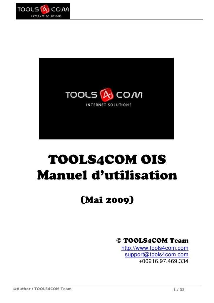 TOOLS4COM OIS          Manuel d'utilisation                            (Mai 2009)                                     © TO...