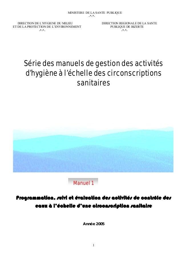 MINISTERE DE LA SANTE PUBLIQUE -*-*- DIRECTION DE L'HYGIENE DU MILIEU DIRECTION REGIONALE DE LA SANTE ET DE LA PROTECTION ...