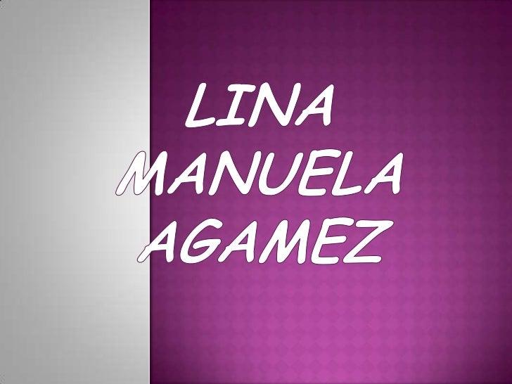 LINA MANUELA AGAMEZ<br />