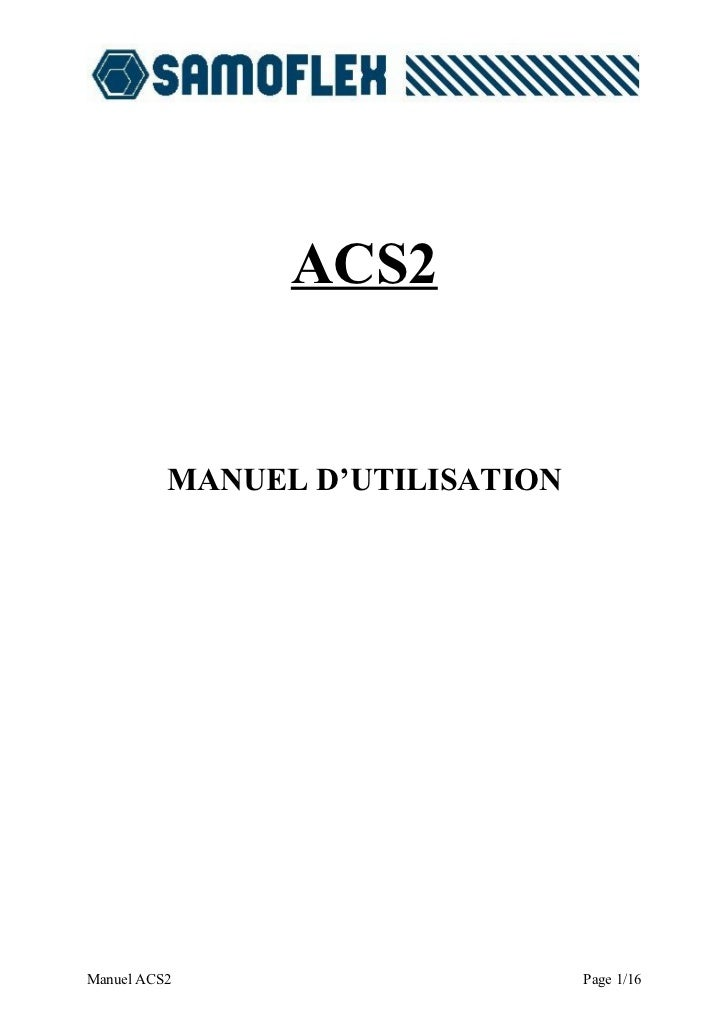 ACS2             MANUEL D'UTILISATION     Manuel ACS2                      Page 1/16