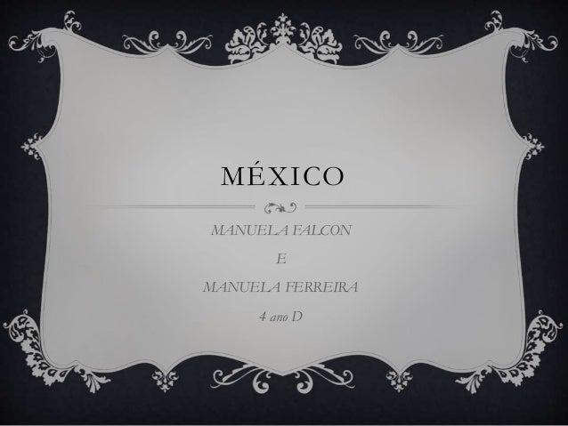 MÉXICO MANUELA FALCON E MANUELA FERREIRA 4 ano D