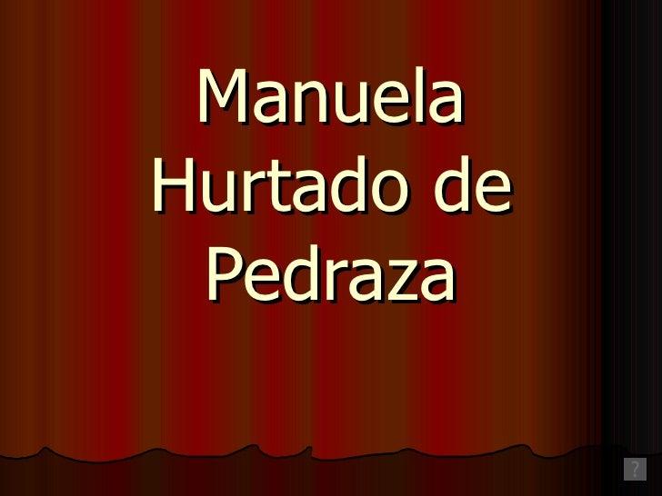 Manuela Hurtado de Pedraza