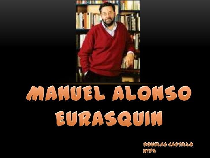 Manuel Alonso Eurasquin<br />DOUGLAS CASTILLO<br />UFPS<br />