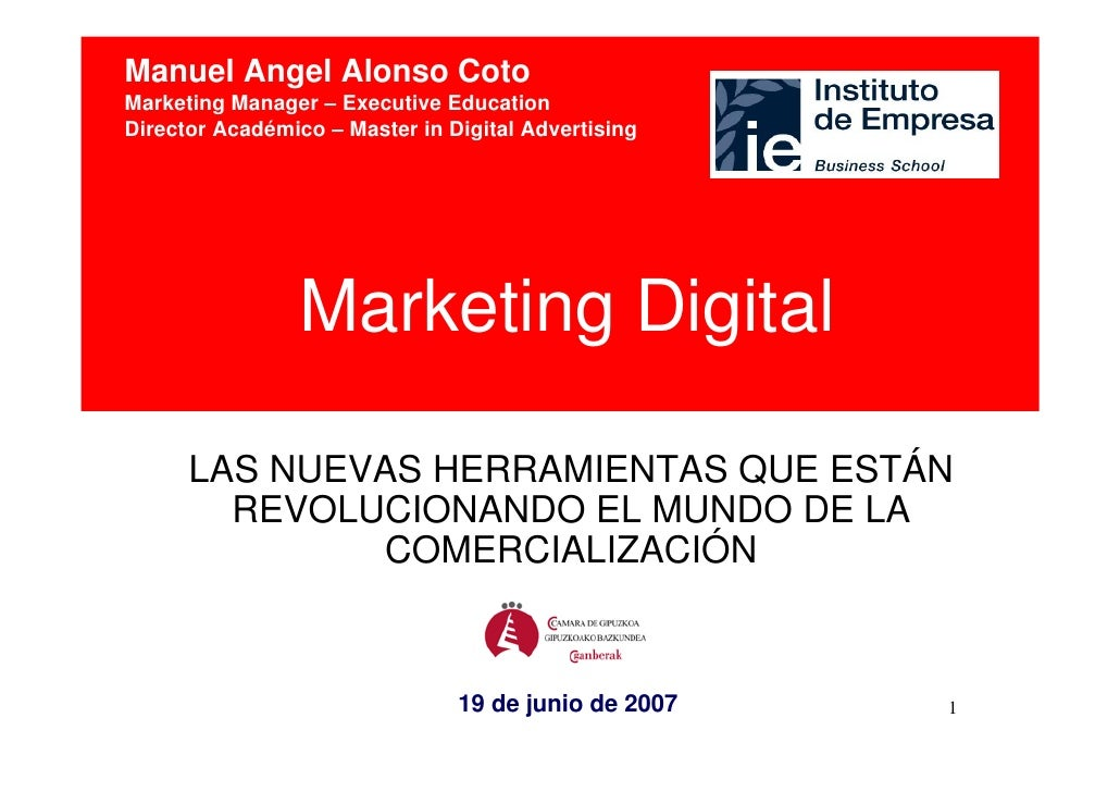 Manuel Angel Alonso CotoMarketing Manager – Executive EducationDirector Académico – Master in Digital Advertising         ...