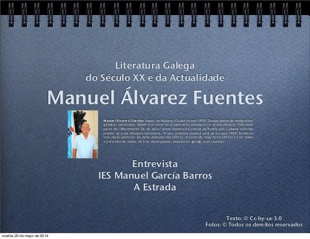 Manuel Álvarez Fuentes Entrevista IES Manuel García Barros A Estrada Literatura Galega do Século XX e da Actualidade Texto...