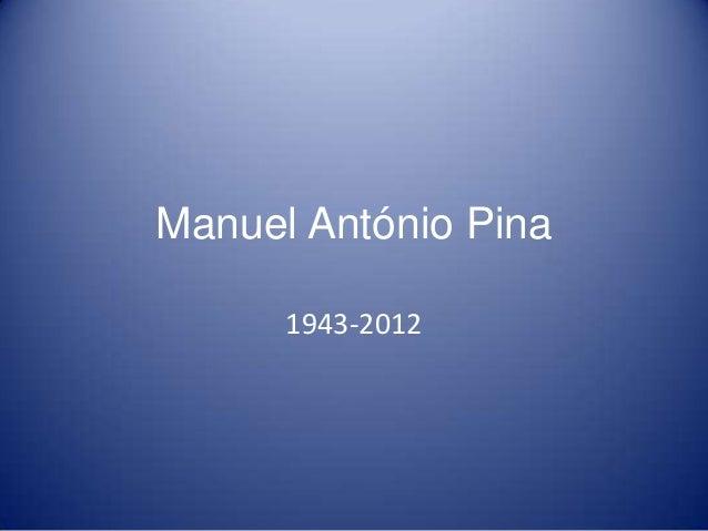 Manuel António Pina 1943-2012