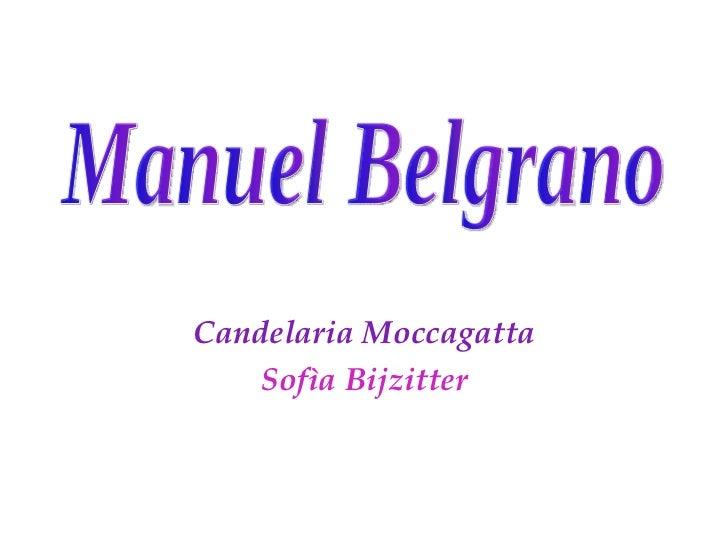 Candelaria Moccagatta Sofìa Bijzitter Manuel Belgrano