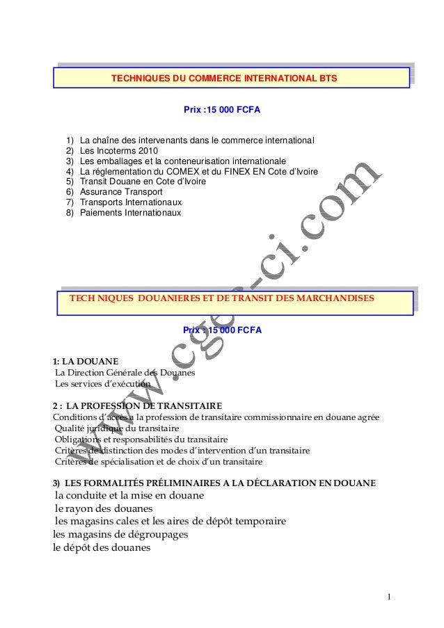 1 TECHNIQUES DU COMMERCE INTERNATIONAL BTS Prix :15 000 FCFA 1) La chaîne des intervenants dans le commerce international ...