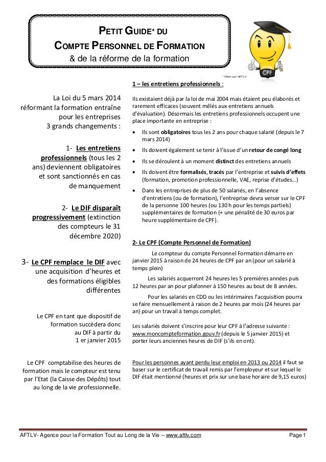 AFTLV- Agence pour la Formation Tout au Long de la Vie – www.aftlv.com Page 1 La Loi du 5 mars 2014 réformant la formation...