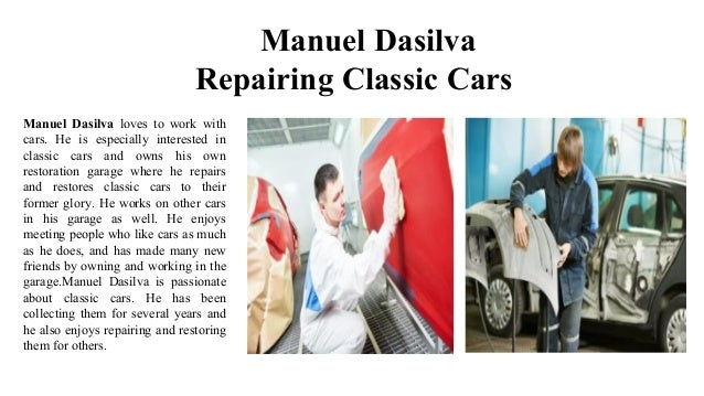 Manuel dasilva owning a car garage for Garage da silva