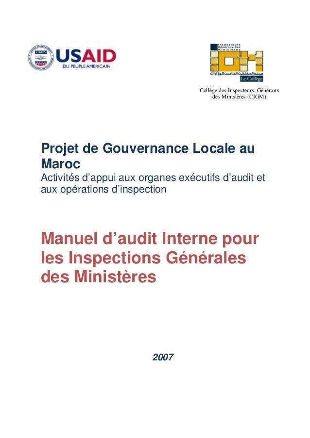 Collège des Inspecteurs Généraux des Ministères (CIGM) 2007 Projet de Gouvernance Locale au Maroc Activités d'appui aux or...