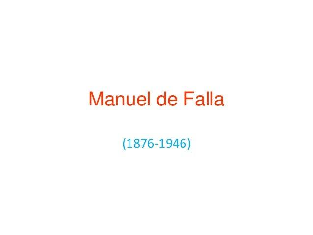 Manuel de Falla(1876-1946)