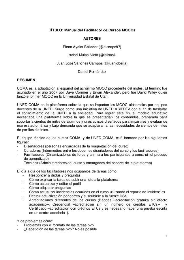 TÍTULO: Manual del Facilitador de Cursos MOOCs AUTORES Elena Ayalar Bailador (@elecapo87) Isabel Mulas Nieto (@isiisasi) J...