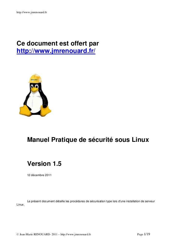 http://www.jmrenouard.frCe document est offert parhttp://www.jmrenouard.fr/         Manuel Pratique de sécurité sous Linux...