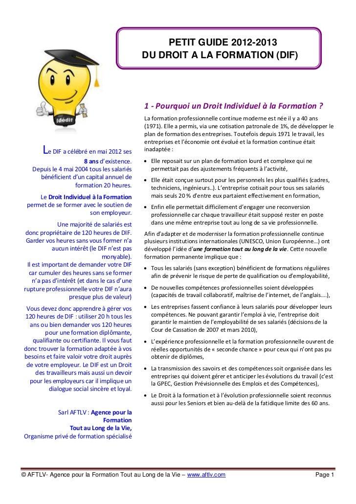 PETIT GUIDE 2012-2013                                              DU DROIT A LA FORMATION (DIF)                          ...