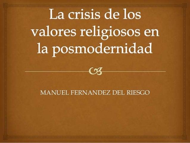 MANUEL FERNANDEZ DEL RIESGO
