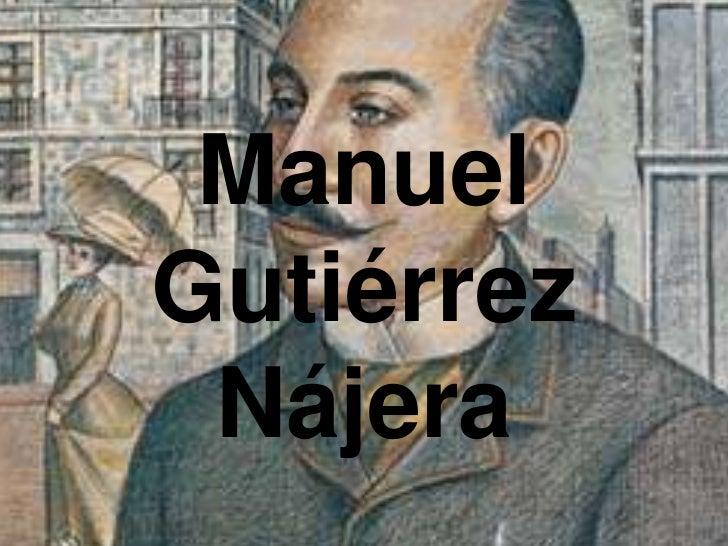 ManuelGutiérrez Nájera