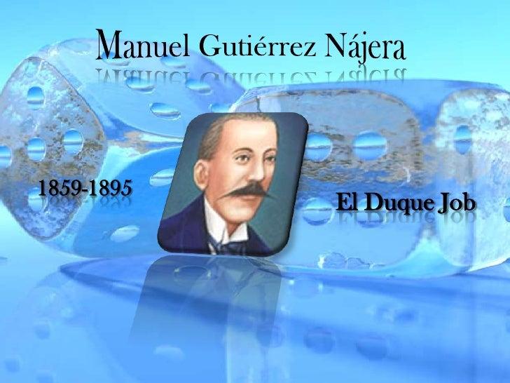 Manuel Gutiérrez Nájera<br />1859-1895<br />El Duque Job<br />