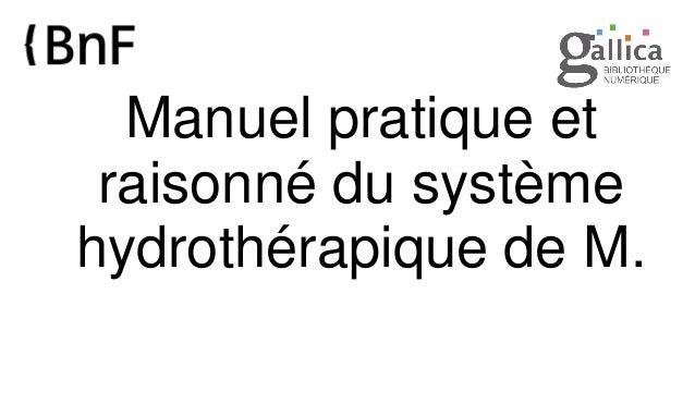 Manuel pratique et raisonné du système hydrothérapique de M.