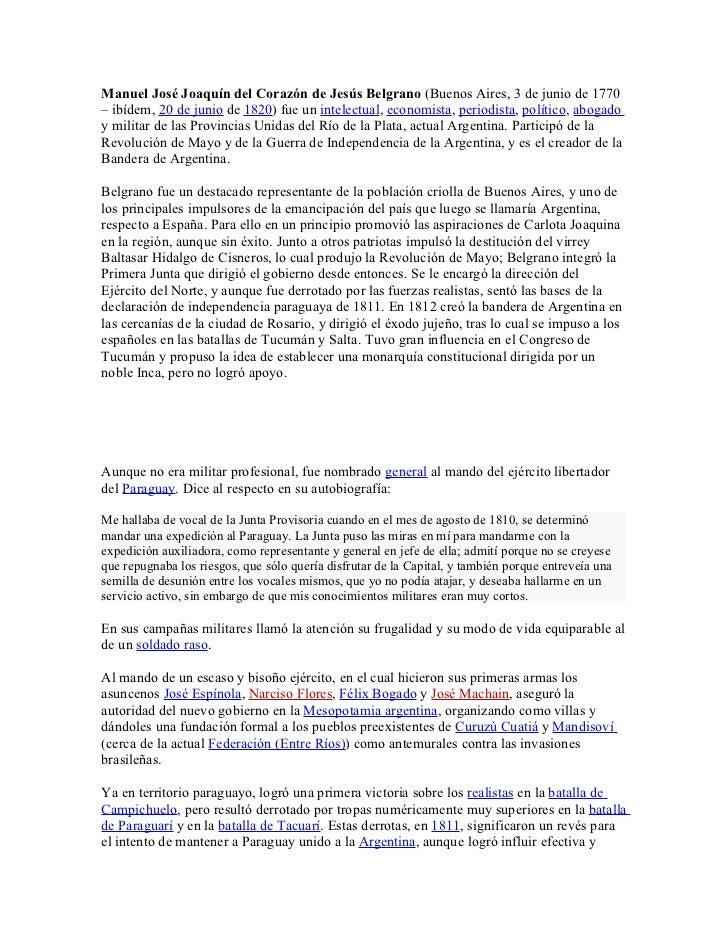 Manuel José Joaquín del Corazón de Jesús Belgrano (Buenos Aires, 3 de junio de 1770– ibídem, 20 de junio de 1820) fue un i...