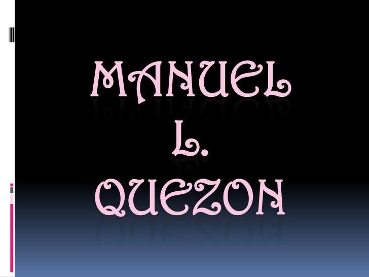 MANUEL  L.QUEZON