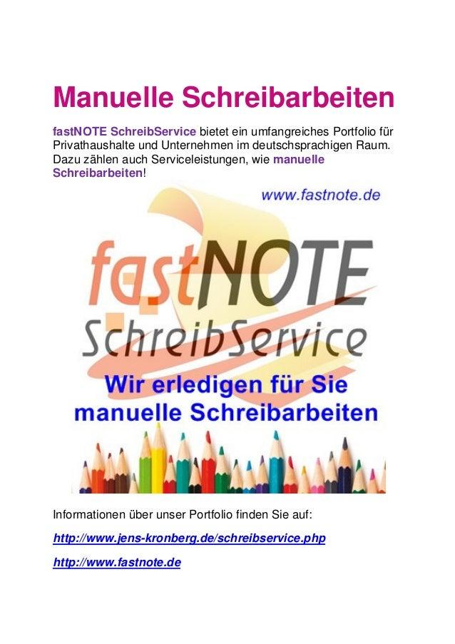 Manuelle Schreibarbeiten fastNOTE SchreibService bietet ein umfangreiches Portfolio für Privathaushalte und Unternehmen im...