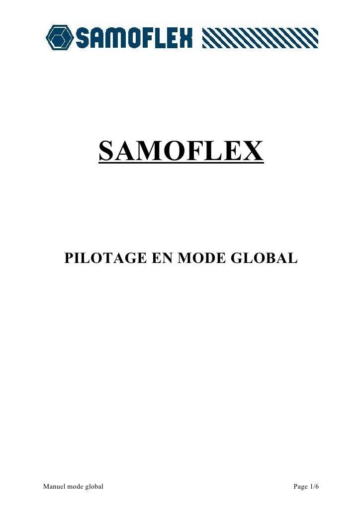 SAMOFLEX         PILOTAGE EN MODE GLOBAL     Manuel mode global          Page 1/6