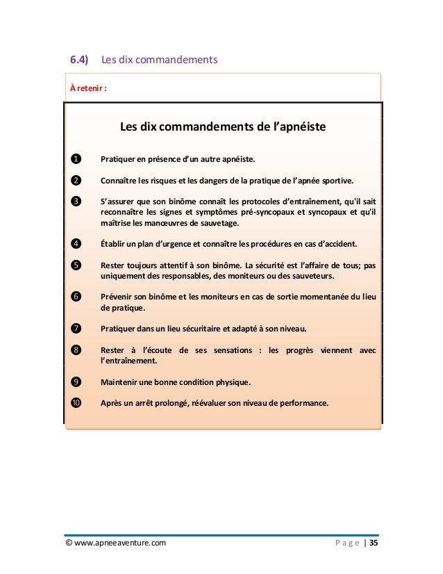 © www.apneeaventure.com P a g e   35 6.4) Les dix commandements À retenir : Les dix commandements de l'apnéiste ❶ Pratique...