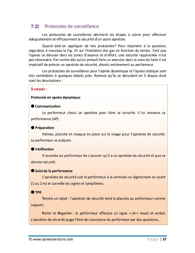 © www.apneeaventure.com P a g e   37 7.2) Protocoles de surveillance Les protocoles de surveillance décrivent les étapes à...