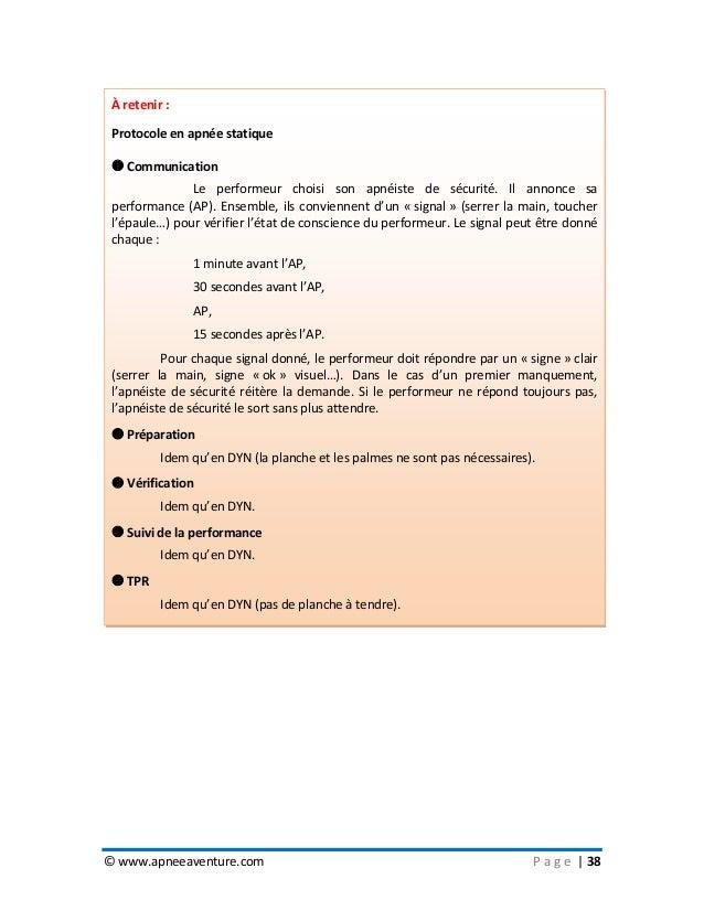 © www.apneeaventure.com P a g e   38 À retenir : Protocole en apnée statique  Communication Le performeur choisi son apné...