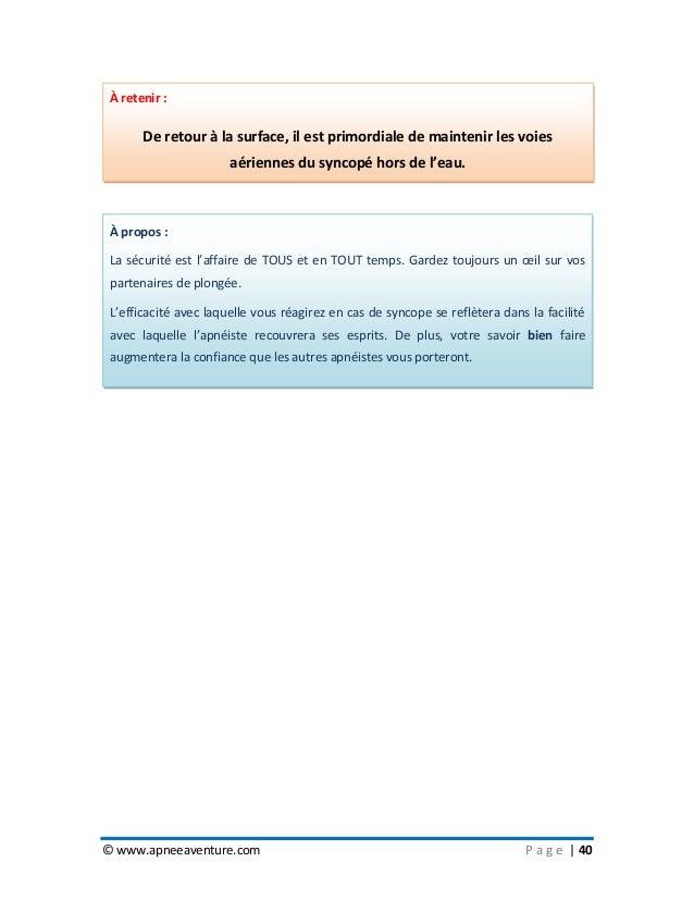 © www.apneeaventure.com P a g e   40 À propos : La sécurité est l'affaire de TOUS et en TOUT temps. Gardez toujours un œil...